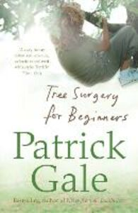 Foto Cover di Tree Surgery for Beginners, Ebook inglese di Patrick Gale, edito da HarperCollins Publishers