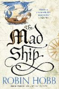 Ebook in inglese Mad Ship (The Liveship Traders, Book 2) Hobb, Robin