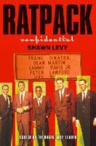 Foto Cover di Rat Pack Confidential, Ebook inglese di Shawn Levy, edito da HarperCollins Publishers