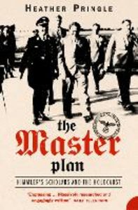 Ebook in inglese Master Plan: Himmler's Scholars and the Holocaust (Text Only) Pringle, Heather