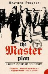 Master Plan: Himmler's Scholars and the Holocaust (Text Only)