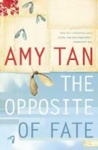 Foto Cover di The Opposite of Fate, Ebook inglese di Amy Tan, edito da HarperCollins Publishers