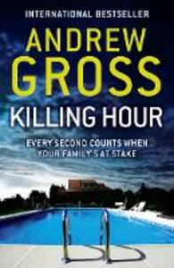 Killing Hour - Andrew Gross - cover