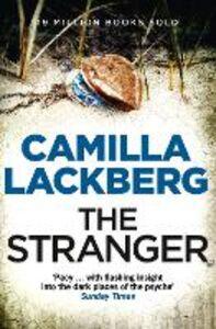 Ebook in inglese Stranger (Patrick Hedstrom and Erica Falck, Book 4) Lackberg, Camilla