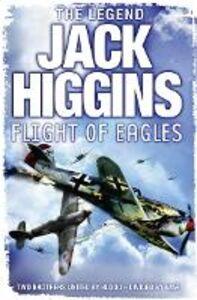 Foto Cover di Flight of Eagles, Ebook inglese di Jack Higgins, edito da HarperCollins Publishers