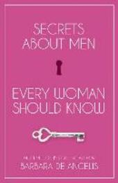 Secrets About Men Every Woman Should Know