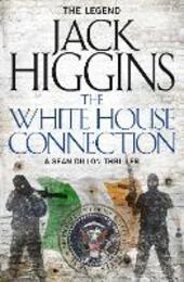 White House Connection (Sean Dillon Series, Book 7)