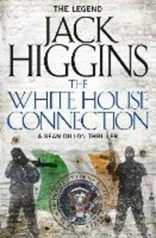 White House Connection (Sean Dillon Series, Book 7)