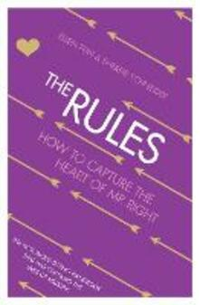 Rules: How to Capture the Heart of Mr Right