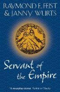 Foto Cover di Servant of the Empire, Ebook inglese di Raymond E. Feist,Janny Wurts, edito da HarperCollins Publishers