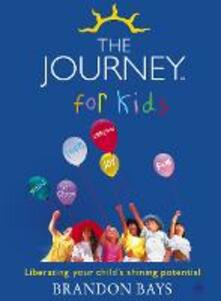 Journey for Kids: Liberating your Child's Shining Potential (Text Only)