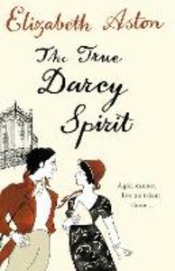 Ebook in inglese True Darcy Spirit Aston, Elizabeth