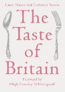 Ebook in inglese Taste of Britain Brown, Catherine , Mason, Laura