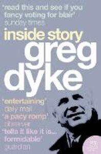 Ebook in inglese Greg Dyke: Inside Story Dyke, Greg
