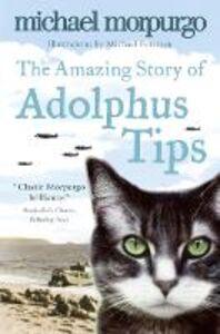 Ebook in inglese Amazing Story of Adolphus Tips Morpurgo, Michael