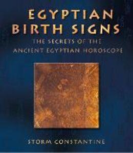 Foto Cover di Egyptian Birth Signs, Ebook inglese di Storm Constantine, edito da HarperCollins Publishers