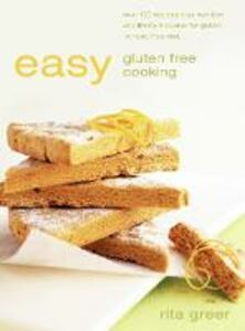 Foto Cover di Easy Gluten Free Cooking, Ebook inglese di Rita Greer, edito da HarperCollins Publishers