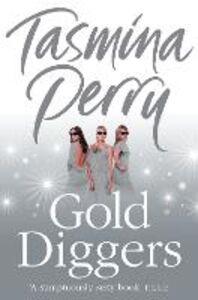 Foto Cover di Gold Diggers, Ebook inglese di Tasmina Perry, edito da HarperCollins Publishers