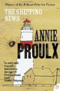 Foto Cover di The Shipping News, Ebook inglese di Annie Proulx, edito da HarperCollins Publishers