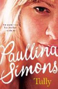 Foto Cover di Tully, Ebook inglese di Paullina Simons, edito da HarperCollins Publishers