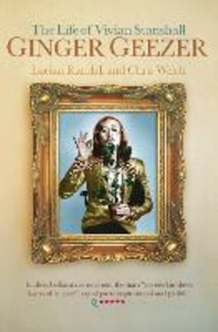 Ebook in inglese Ginger Geezer: The Life of Vivian Stanshall Randall, Lucian , Welch, Chris