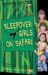 Foto Cover di Sleepover Girls on Safari, Ebook inglese di Angie Bates, edito da HarperCollins Publishers