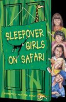 Sleepover Girls on Safari (The Sleepover Club, Book 51)