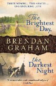 Ebook in inglese The Brightest Day, the Darkest Night Graham, Brendan