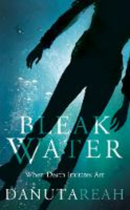 Ebook in inglese Bleak Water Reah, Danuta