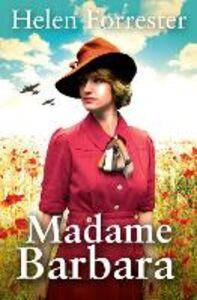 Foto Cover di Madame Barbara, Ebook inglese di Helen Forrester, edito da HarperCollins Publishers