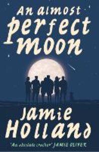Foto Cover di An Almost Perfect Moon, Ebook inglese di Jamie Holland, edito da HarperCollins Publishers