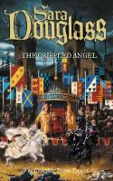 The Crippled Angel: Book Three of the Crucible Trilogy