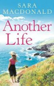 Foto Cover di Another Life, Ebook inglese di Sara MacDonald, edito da HarperCollins Publishers