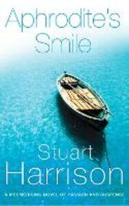 Foto Cover di Aphrodite's Smile, Ebook inglese di Stuart Harrison, edito da HarperCollins Publishers