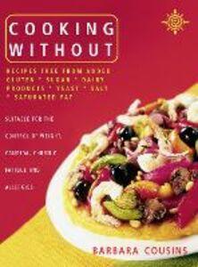 Foto Cover di Cooking Without, Ebook inglese di Barbara Cousins, edito da HarperCollins Publishers