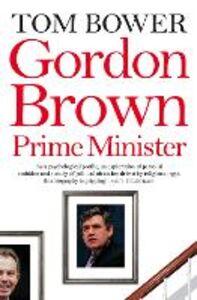 Foto Cover di Gordon Brown, Ebook inglese di Tom Bower, edito da HarperCollins Publishers