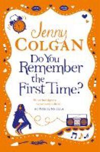 Foto Cover di Do You Remember the First Time?, Ebook inglese di Jenny Colgan, edito da HarperCollins Publishers