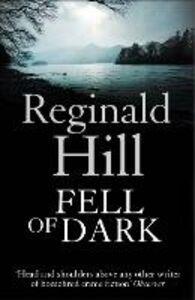 Foto Cover di Fell of Dark, Ebook inglese di Reginald Hill, edito da HarperCollins Publishers