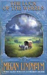 Ebook in inglese Luck of the Wheels (The Ki and Vandien Quartet, Book 4) Lindholm, Megan