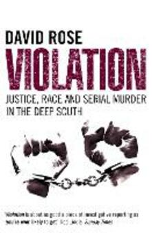 Violation: Justice, Race and Serial Murder in the Deep South (Text Only)