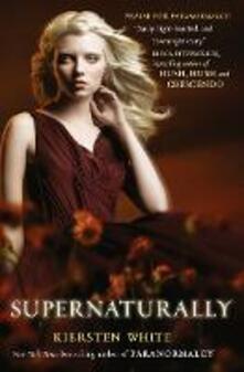Supernaturally - Kiersten White - cover