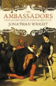 Ebook in inglese Ambassadors: From Ancient Greece to the Nation State Wright, Jonathan