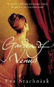 Ebook in inglese Garden of Venus Stachniak, Eva
