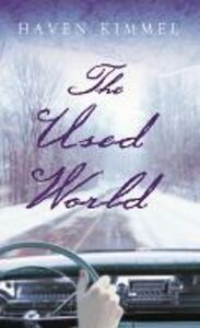 Foto Cover di Used World, Ebook inglese di Haven Kimmel, edito da HarperCollins Publishers