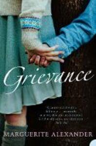 Ebook in inglese Grievance Alexander, Marguerite