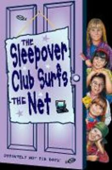 Sleepover Club Surfs the Net (The Sleepover Club, Book 17)