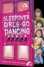 Sleepover Girls Go Dancing