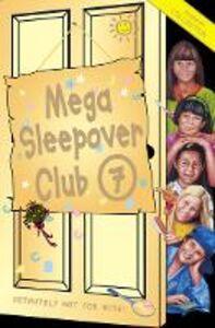 Foto Cover di Mega Sleepover 7, Ebook inglese di Angie Bates,Narinder Dhami, edito da HarperCollins Publishers