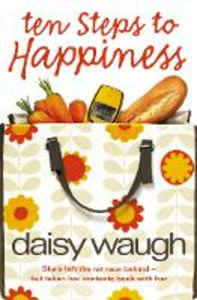 Ebook in inglese Ten Steps to Happiness Waugh, Daisy