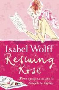 Ebook in inglese Rescuing Rose Wolff, Isabel